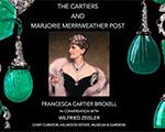 """Register today! """"The Cartiers and Marjorie Merriweather Post"""" Webinar"""