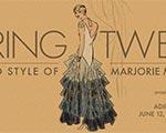 """""""Roaring Twenties: The Life and Style of Marjorie Merriweather Post"""" opens June 12"""