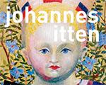 Johannes Itten: Art as Life. Bauhaus Utopias and Documents of Reality