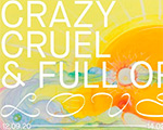 "Exhibition ""CRAZY, CRUEL AND FULL OF LOVE"" - Works from the collection of contemporary art 