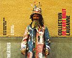 Collection de l'art brut Lausanne   The fourth Art Brut Biennial: Theatre